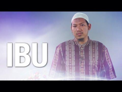 Ceramah Singkat: Ibu - Ustadz Abu Ubaidah Yusuf As-Sidawi