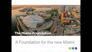 2017 Grant Programs Info Session - The Miami Foundation