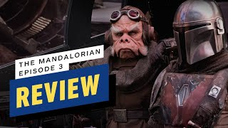 The Mandalorian: Episode 3 Review