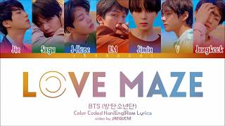 Download Lagu BTS (방탄소년단) - LOVE MAZE (Color Coded Lyrics Eng/Rom/Han) Gratis STAFABAND