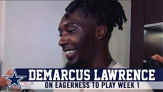 DeMarcus Lawrence: I Know I'm Ready"