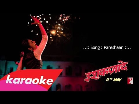 Pareshaan - KaraokeInstrumental +Lyrics (Ishaqzaade 2012)