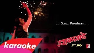 Ishaqzaade - Pareshaan - Karaoke/Instrumental +Lyrics (