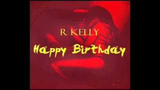 R Kelly Happy Birthday Official Instrumental