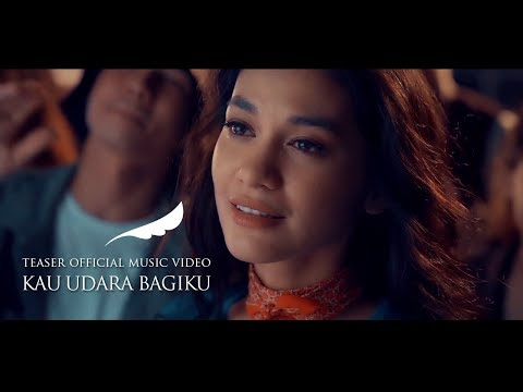 NOAH - Kau Udara Bagiku (Teaser Official Music Video)