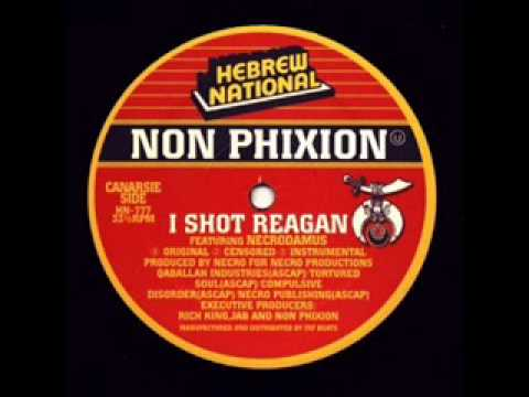 Non Phixion - I Shot Reagan