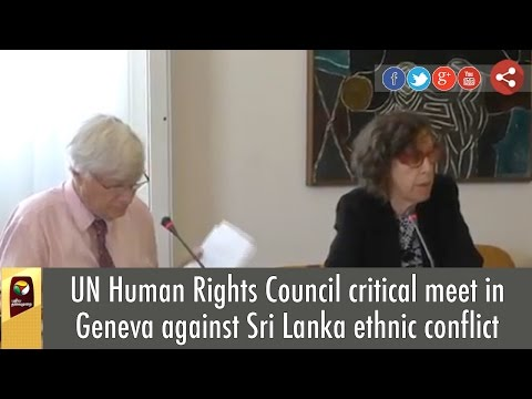 UN Human Rights Council critical meet in Geneva against Sri Lanka ethnic conflict