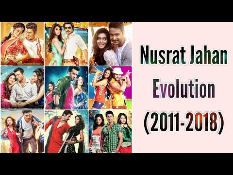 Nusrat Jahan Evolution (2011-2018) | Upcoming Movies Update | Tollywood Movies | Dhallywood Movies