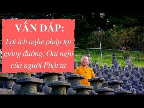 Vấn đáp: Lợi ích nghe pháp tại giảng đường, Oai nghi của người Phật tử