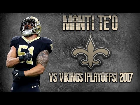 Saints LB Manti Te'o vs Minnesota Vikings - 2017 Divisional Round Film Study
