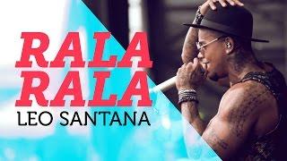 Rala Rala - Leo Santana - em 4K | Mete Som AoVivo