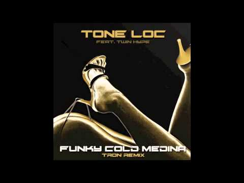 Tone Loc - Funky Cold Medina feat. Twin Hype (Tron Remix)