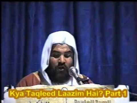 Kya Taqleed Laazim Hai? - Shaikh Meraj Rabbani video