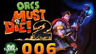 Let's Play Together: ORCS MUST DIE 2 #006 - Auf die Barrikaden [deutsch] [720p]