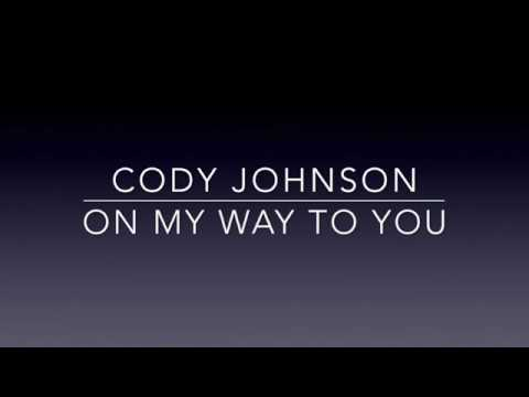 Cody Johnson - On My Way To You (Lyrics)