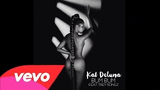 KAT DELUNA FT. TREY SONGZ - BUM BUM (Official Audio)