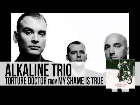 Alkaline Trio - The Torture Doctor