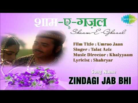 Zindagi Jab Bhi | Shaam-E-Ghazal | Umrao Jaan | Talat Aziz