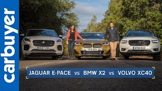 BMW X2 vs Jaguar E-Pace vs Volvo XC40 - Carbuyer
