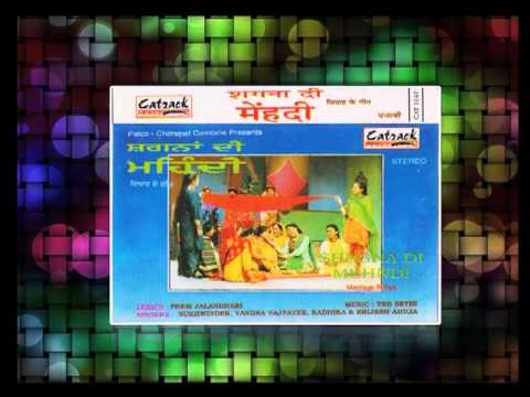 Tenu Dekh Ke Sharabi | Shagna Di Mehndi | Punjabi Marriage Songs...