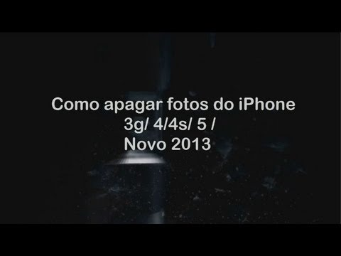 Como apagar fotos do iPhone 3g / 3gs / 4/ 5/ ( novo 2013)