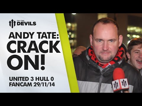 Andy Tate: CRACK ON! | Manchester United 3 Hull City 0 | FANCAM