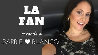 Silvana Arias - Creando a Barbie (La Fan)