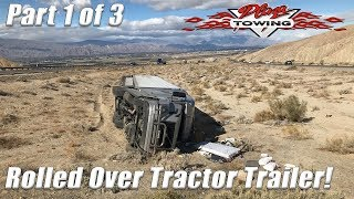 Semi Truck Rolled Over! Part 1 Of 3  (Offloading Trailer)