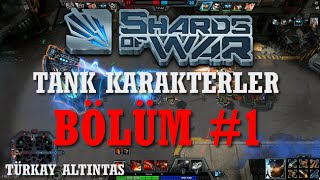 Shards Of War   Bulwark Tank Karakterleri Bölüm #1