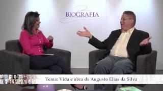 Vida e obra de Augusto Elias da Silva