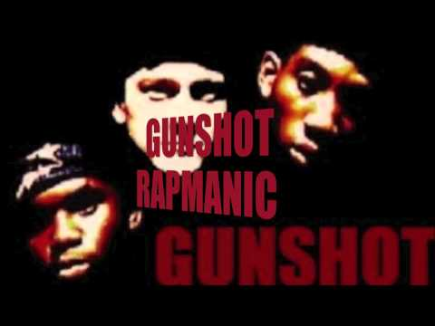 Gunshot - Rapmanic - Unreleased Demo