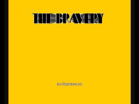The Bravery - Ours