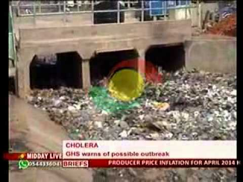 Midday Live - Ghana Health Service warns of Cholera Outbreak - 29/5/2014