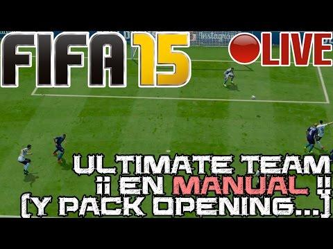 FIFA 15 || Ultimate Team... ¡en manual! ¡¡Y PACK OPENING!! || LIVE #FIFAheikki