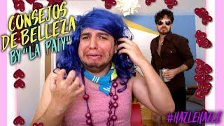 """Consejos de Belleza by """"La Paty"""""""