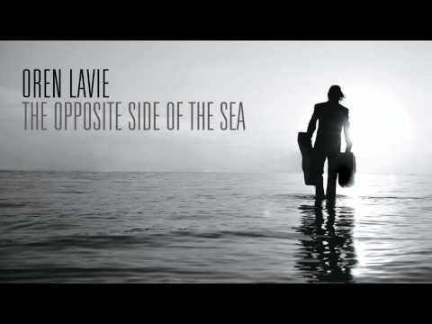 Oren Lavie - The Opposite Side of the Sea