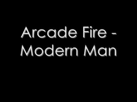 Arcade Fire- Modern Man lyrics - YouTube