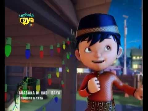 Boboiboy ft Yaya Terbaik Raya (Suasana Di Hari Raya)