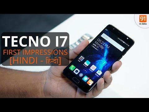 Tecno i7: First Look | Hands on | Price [Hindi हिन्दी]
