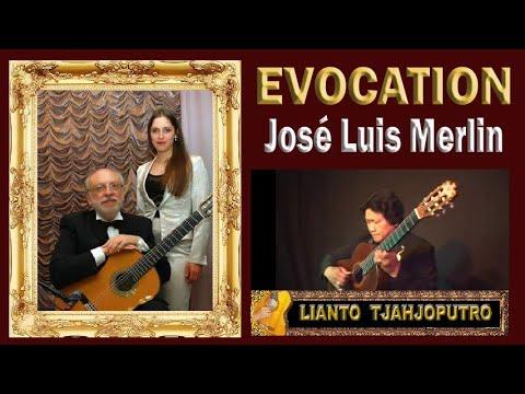Jose Luis Merlin - Evocation