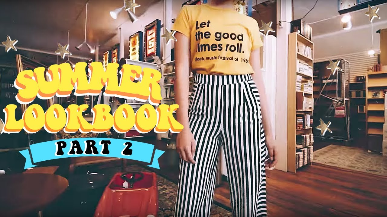 Summer Outfit Lookbook #2