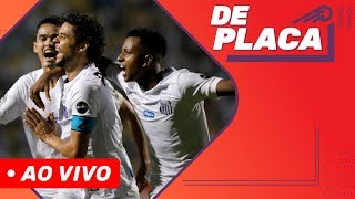 RODADA DO FINAL DE SEMANA E PRÉ-CHAMPIONS | DE PLACA AO VIVO (04/03/2019)