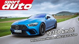 Performmaster-Mercedes-AMG GT 63 S 4-Türer -  0 100 kmh | sport auto