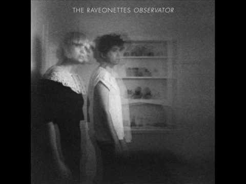 The Raveonettes - Observations