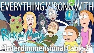 "Everything Wrong With Rick and Morty ""Interdimensional Cable 2"""