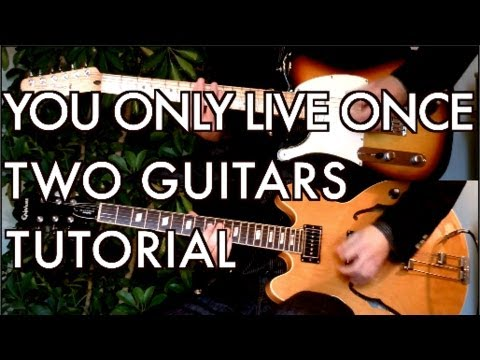 You Only Live Once - Guitar Tutorial & Cover for The Strokes song