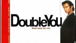 Watch Double You Send Away The Rain video