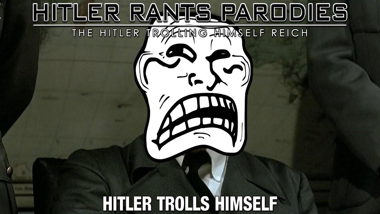 Hitler trolls himself