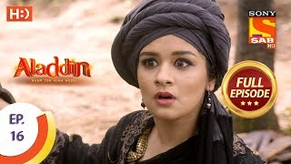Aladdin  - Ep 16 - Full Episode - 11th September, 2018