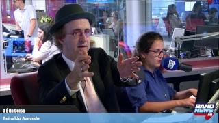 O É da Coisa, com Reinaldo Azevedo - 14/02/2019